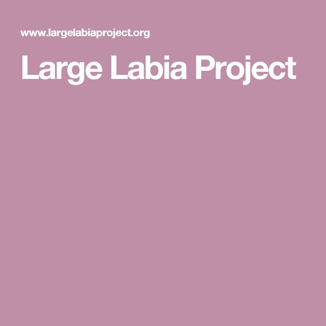 Large Labia Project