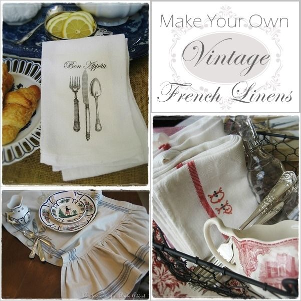Make Your Own Vintage French Table Linens