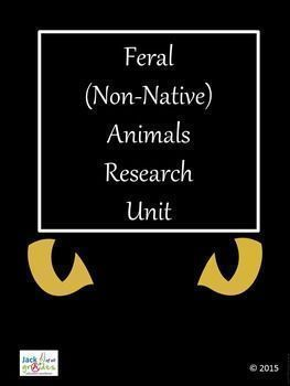 Feral (Non-Native) Animals Research Unit.  This is a 15 page unit looking at the problems associated with the increase of feral animals in most countries of the world. It investigates some of the worst offenders and the damage that these animals are doing