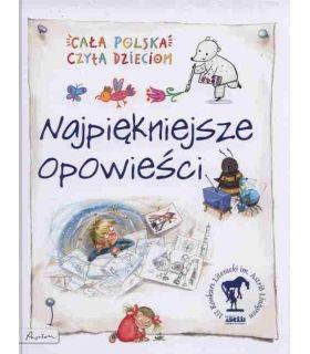 Cała Polska czyta dzieciom Najpiękniejsze opowieści