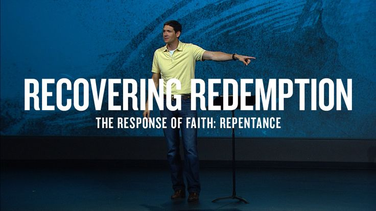 In my top 10 of the best sermons I've ever heard: Matt Chandler   The Response of Faith: Repentance. Recovering Redemption (Part 3) - September 1, 2013 In response to the Holy Spirit illuminating our desper...