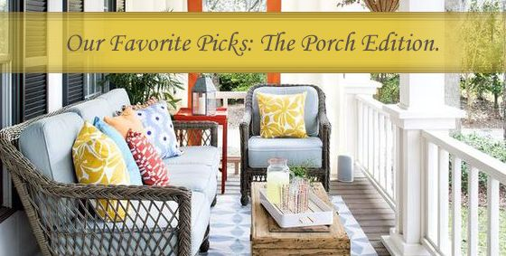 Our Top Picks | The Porch Edition. #Landscaping #CurbAppeal #Porch #Patio