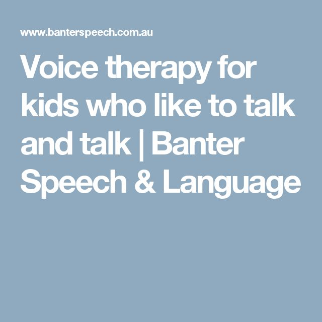 Voice therapy for kids who like to talk and talk   Banter Speech & Language