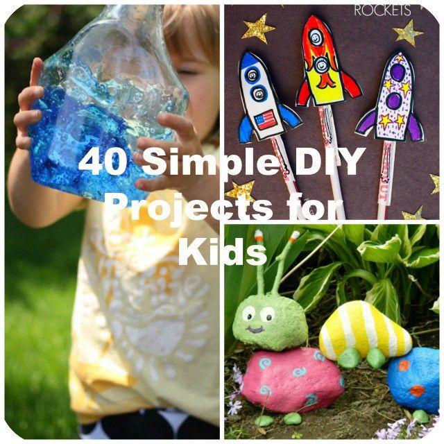 40 einfache DIY-Projekte für Kinder – Große DIY-Ideen   – Canning