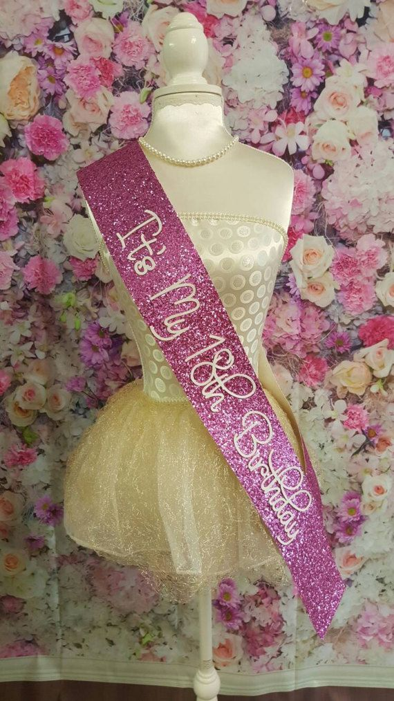 Check out this item in my Etsy shop https://www.etsy.com/uk/listing/496094158/18th-birthday-sash-pink-glitter-sash