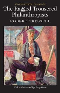 Literary Flits: The Ragged Trousered Philanthropists by Robert Tre...