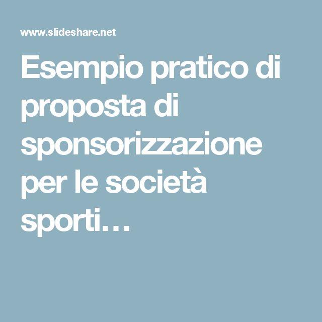 Esempio pratico di proposta di sponsorizzazione per le società sporti…
