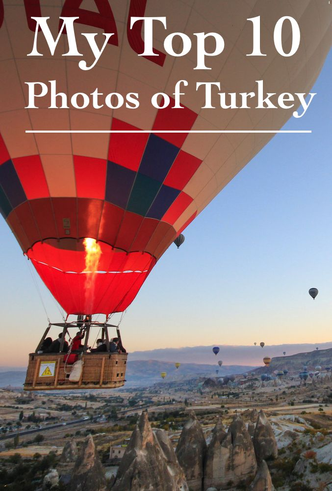 10 of My favorite photos of Turkey, from Cappadocia to Istanbul to Pamakule.
