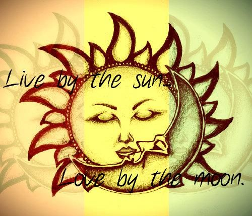 love by the sun live by the moon - Google Search