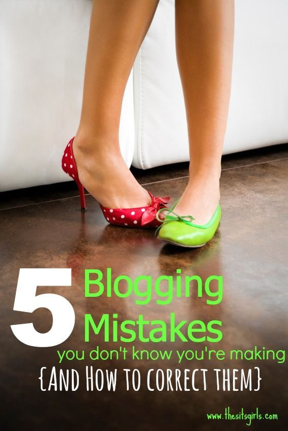 Blogging Tips   How to Blog   5 blog mistakes you don't know you're making (and how to correct them)