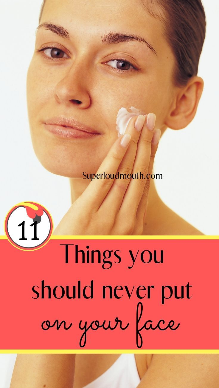 11 Things You Should Never Put On Your Face To Maintain A Clear