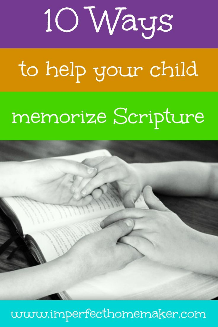 How to Help Your Child Memorize Scripture - lots of good ideas here!