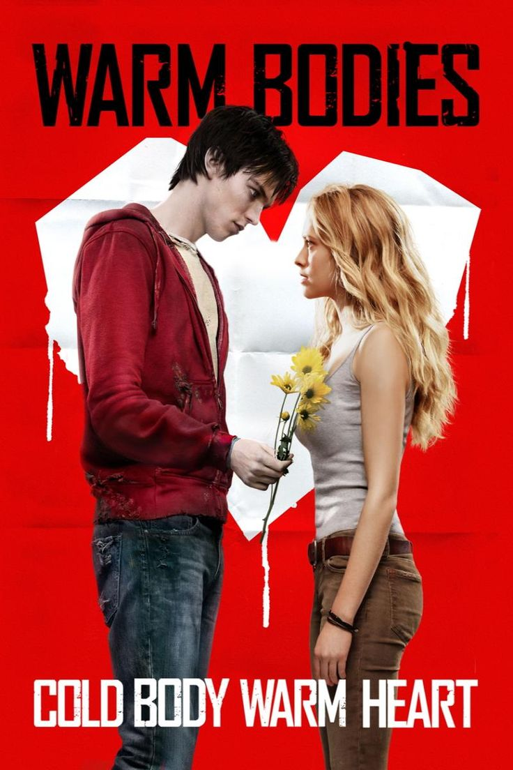 """Warm Bodies love this movie...""""Don't be creepy, don't be creepy..."""""""