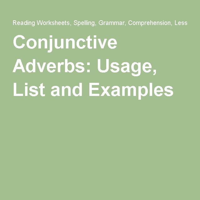 conjunctive adverbs usage list and examples conjunctive adverb and adverbs. Black Bedroom Furniture Sets. Home Design Ideas