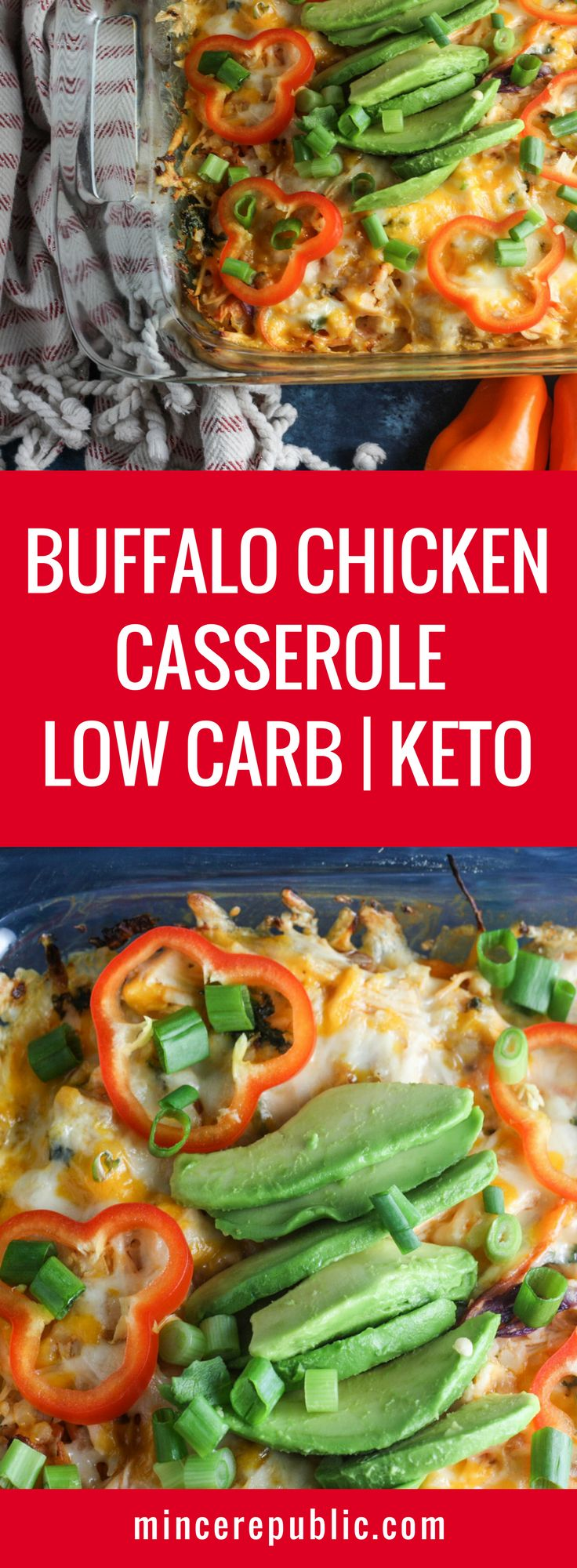 Buffalo Chicken Casserole recipe | The best Buffalo Chicken Casserole recipe! | low carb, ketogenic | mincerepublic.com
