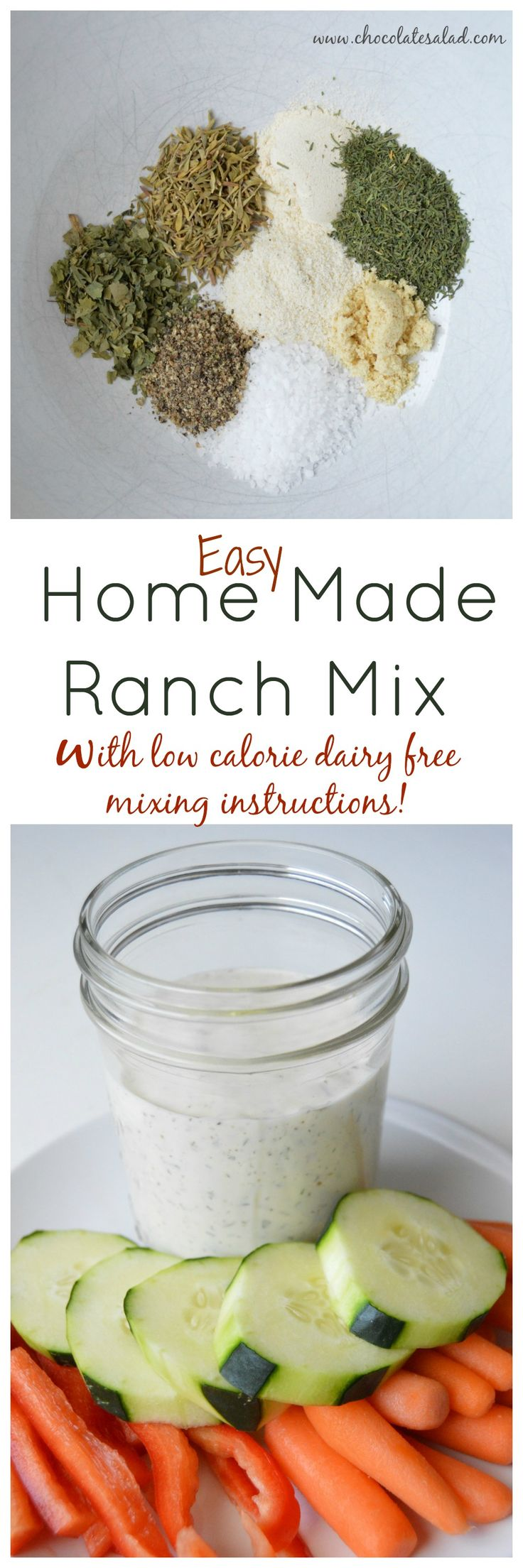 Yay for healthy Ranch Dressing! Can be made with as little as 40 calories a serving! Home Made Ranch Mix on chocolatesalad.com