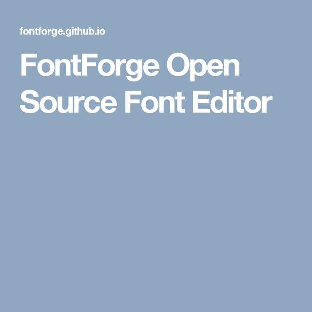 FontForge Open Source Font Editor