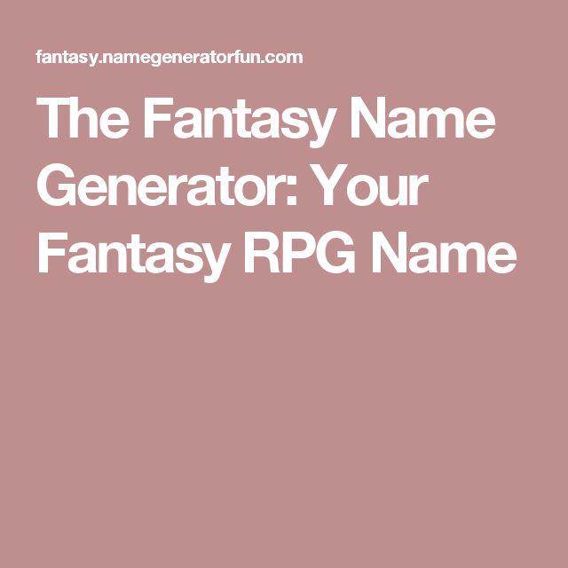 The Fantasy Name Generator: Your Fantasy RPG Name
