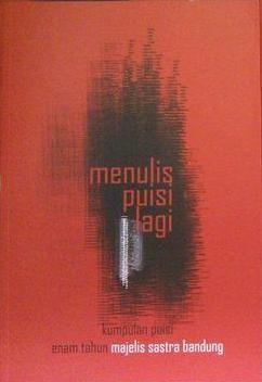 Menulis Puisi Lagi (MSB, 2015)