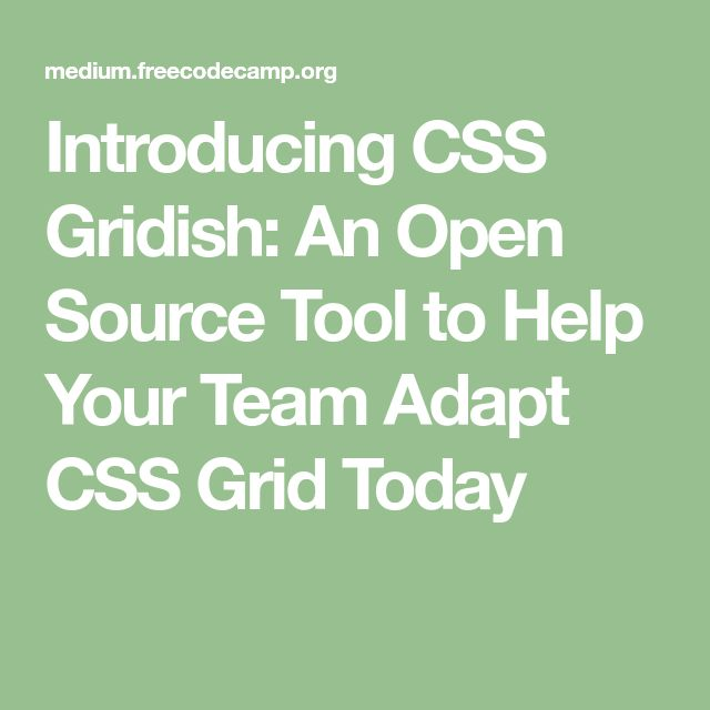 Introducing CSS Gridish: An Open Source Tool to Help Your Team Adapt CSS Grid Today