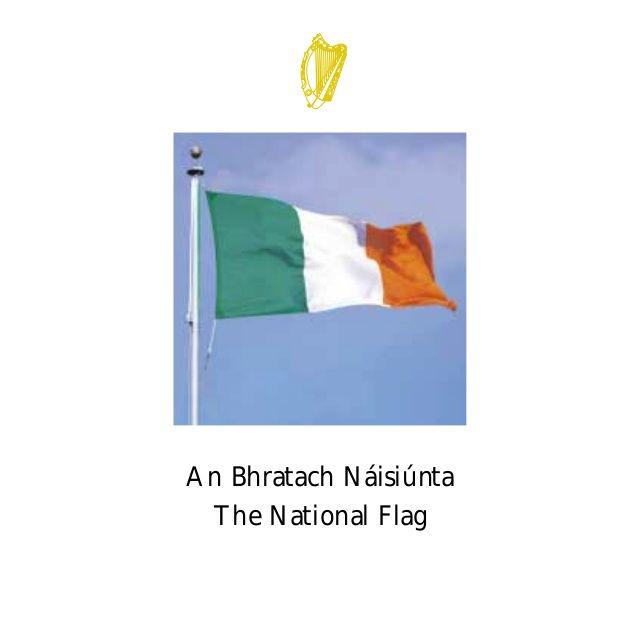 Irish flag protocol by Noeleen via slideshare