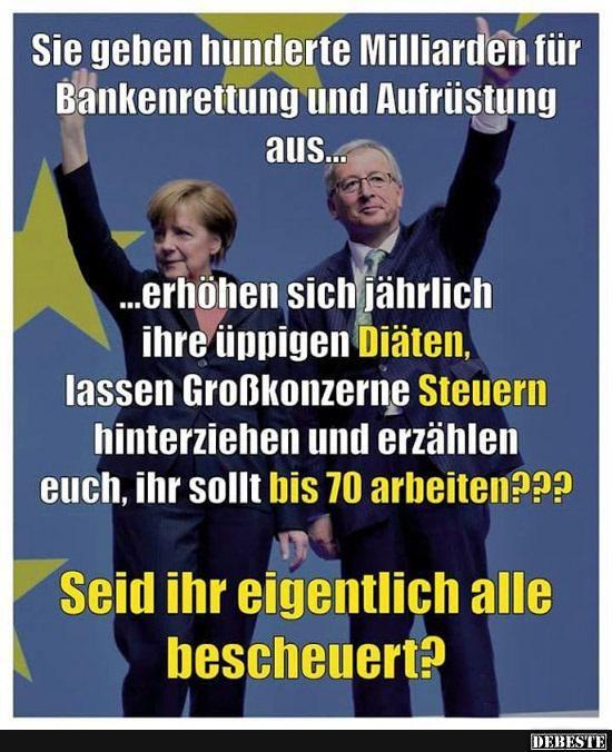 Sie geben hunderte Milliarden für Bankenrettung und.. | Lustige Bilder, Sprüche, Witze, echt lustig