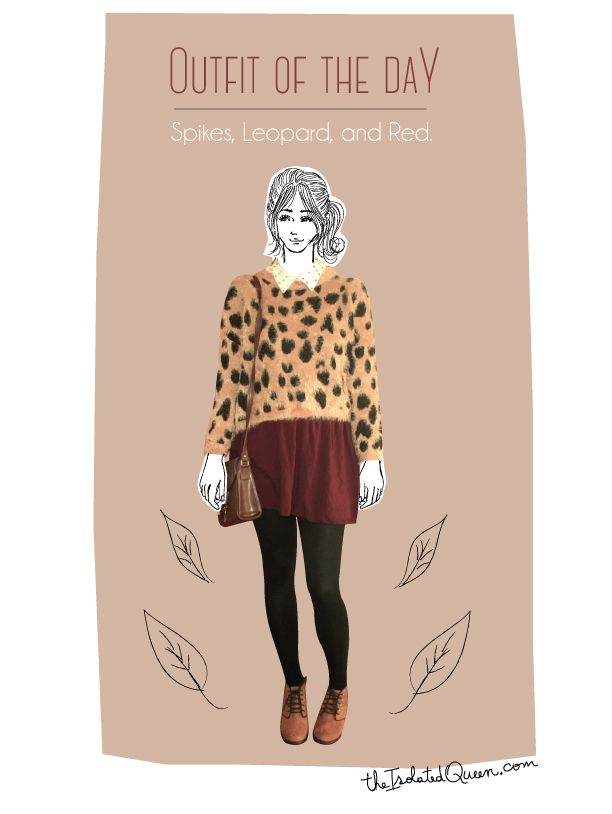 OOTD 11/21/13 Spikes, Leopard and Red, more at: http://theisolatedqueen.com/?p=177#more-177 #fashion #style #inspiration #sweater #leopard #animalprint #colage #illustration #romwe #sheinside #forever21 #urbanoutfitters #brandymelville #vintage #autumn #ootd #outfit #cold #styilish #cozy #comfy #diy