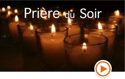 ::+:: Prier avec la communauté du Chemin Neuf -------> Prière du soir avec la communauté du Chemin Neuf La Prière du soir marque le moment de faire une pause avant la fin de la journée, c'est aussi examen de conscience ... Mettons-nous en la présence de Dieu ....  Chaque soir, une communauté religieuse vous aide à entrer en méditation.