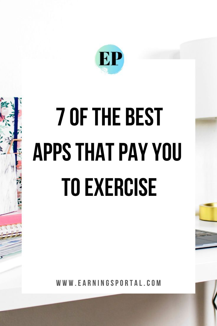 7 Outstanding Apps That Pay You To Exercise