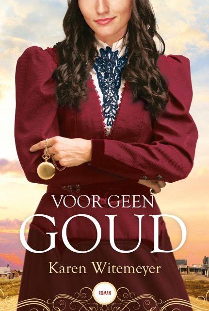 Voor geen goud - Karen Witemeyer