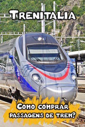 Vale a pena viajar de Trem na Itália? Veja minhas dicas sobre como comprar as passagens no site da Trenitalia, tipos de trem, roteiro e muito mais!