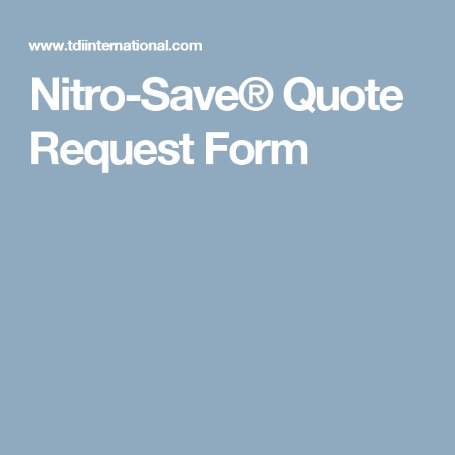 Nitro-Save® Quote Request Form Nitro-Save® Humidity Control - quote request form
