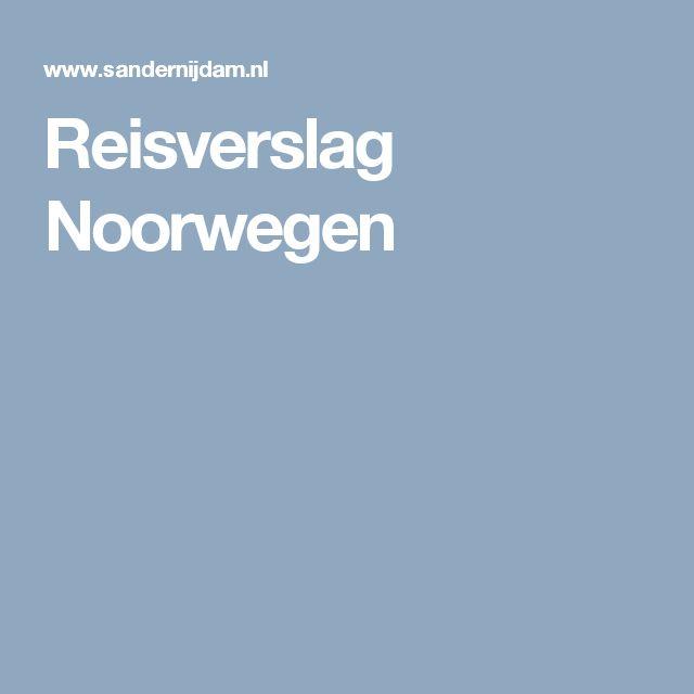 Reisverslag Noorwegen