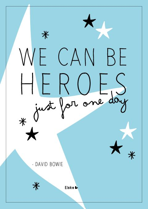 We can be heroes - David Bowie | Elske | www.elskeleenstra.nl