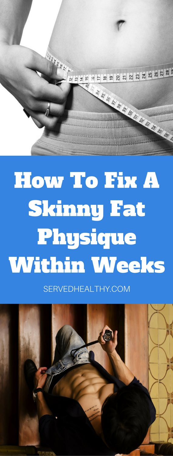 How To Fix A Skinny Fat Physique Within Weeks - believe it or not, there's a super quick fix to this problem and I plan on divulging a step by step system below on how you can change that skinny fat physique within weeks!