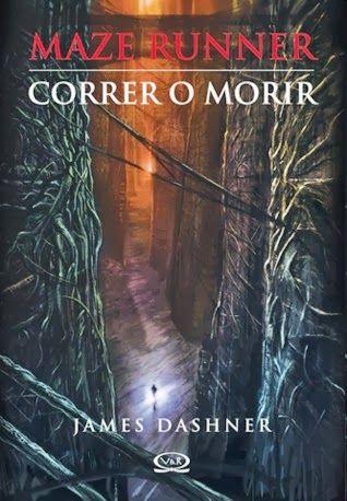 The Maze Runner – Correr o morir - http://todopdf.com/libro/the-maze-runner-correr-o-morir/