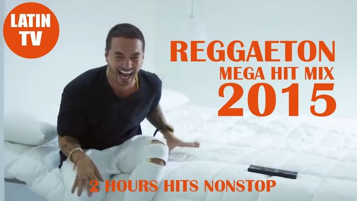 REGGAETON HITS 2015 - MEGA VIDEO HIT MIX 1 - J. Balvin, Farruko, Daddy Y...