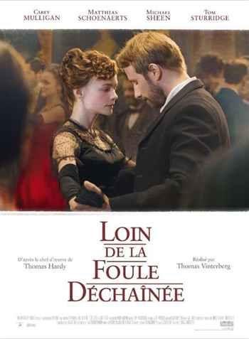 Loin de la foule déchaînée de T. Vinterberg (2015 Juin). Campagne anglaise et romance à la Victorienne. Pourquoi pas !