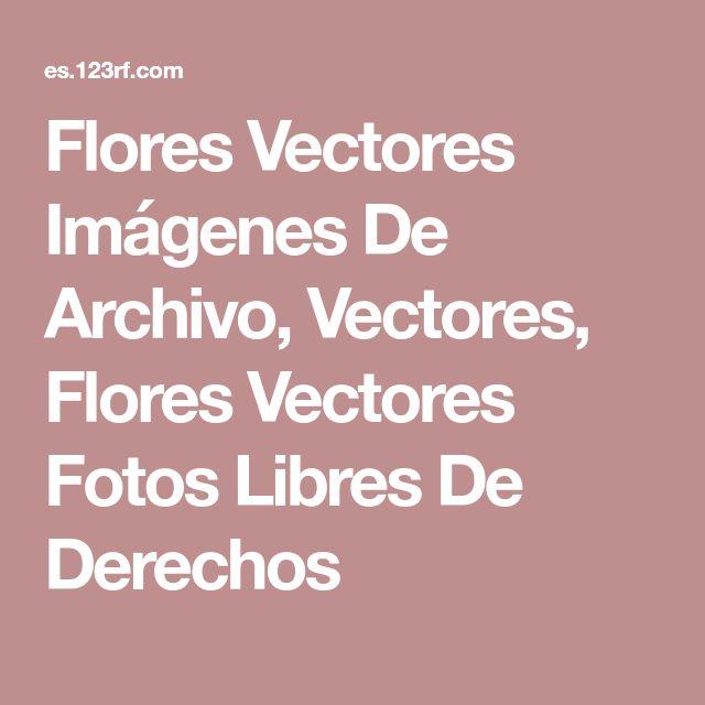 Flores Vectores Imágenes De Archivo, Vectores, Flores Vectores Fotos Libres De Derechos