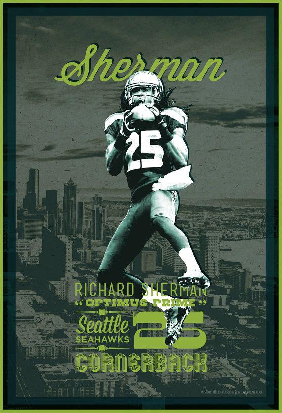 Richard Sherman | Seattle Seahawks | 12th Man | Football Poster by Bourbon & Bandaids @ http:// on.fb.me/15kmZKl