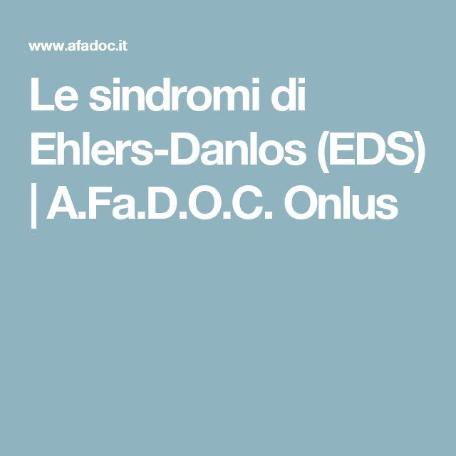 Le sindromi di Ehlers-Danlos (EDS) | A.Fa.D.O.C. Onlus