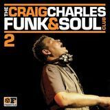The Craig Charles Funk & Soul Club, Vol. 2 [CD]