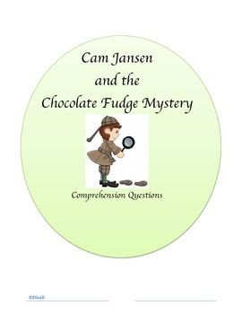 "This product is a packet of comprehension questions for the book Cam Jansen and the Chocolate Fudge Mystery. There are questions for each chapter. It is a good way to for the students to practice answering in complete sentences and ""turning the question around"". I have also included journal prompts for each chapter as well as a daily worksheet (with a rubric) for the students to keep track of their progress while reading the book. I have used this for second grade students ..."