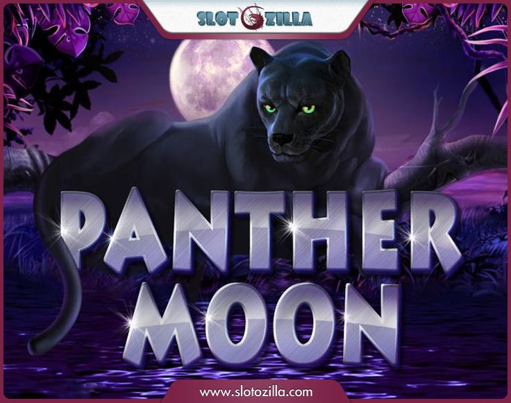 "Uncover the night-time mysteries! Play an intriguing slot ""Panther Moon"" powered by Novomatic at slotozilla.com"