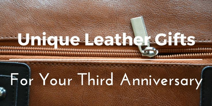 3rd Wedding Anniversary Gifts For Husband: Best Leather Anniversary Gifts Ideas For Him And Her: 45