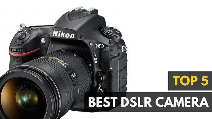 Best DSLR Camera 2016