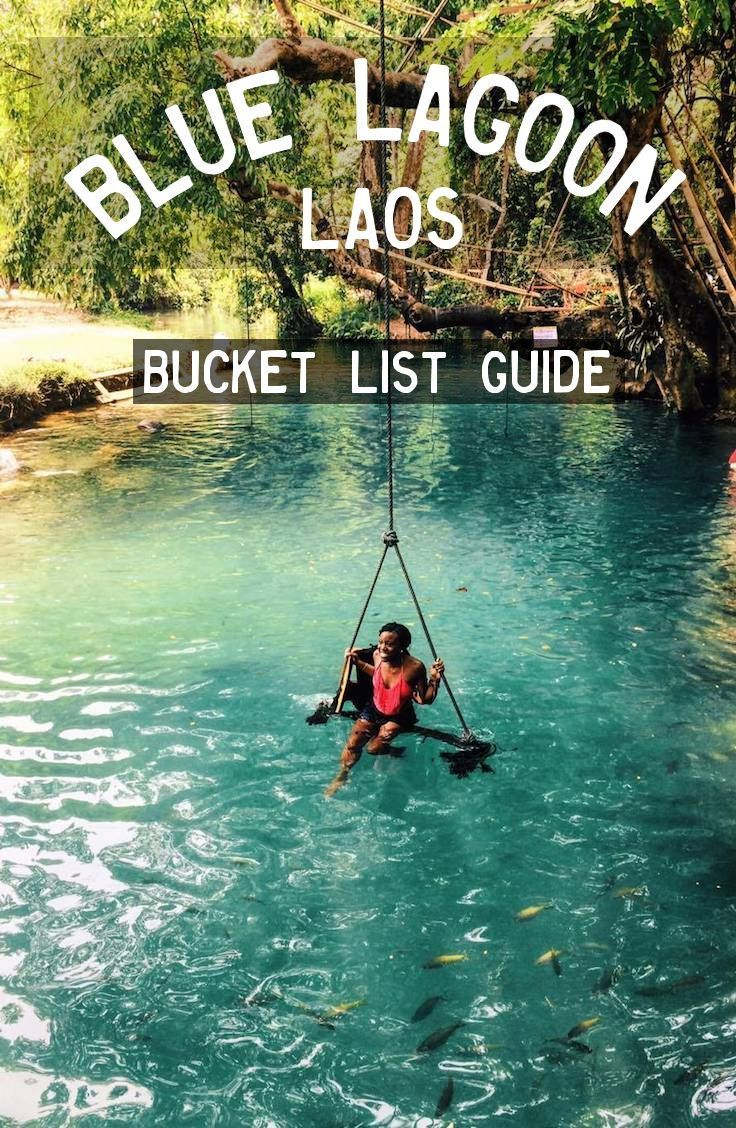 Complete Guide To The Blue Lagoon Vang Vieng Laos Laos Travel Asia Travel Travel Destinations Asia
