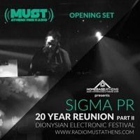 Sigma Pr - Plus Soda (20 Year Reunion Part II) Dionysian Electronic Festival Opening Set by DJ STERGIOS T. (SIGMA PR) on SoundCloud