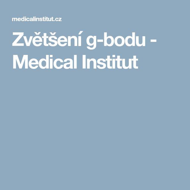 Zvětšení g-bodu - Medical Institut