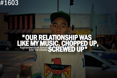 12 Best Tyler The Creator Quotes Images On Pinterest